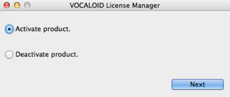 Select [Activate product] and click [Next] on the VOCALOID Licence Manager