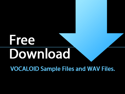 [Free Download] Free Download VOCALOID Sample Vocal Files for Your Music Production