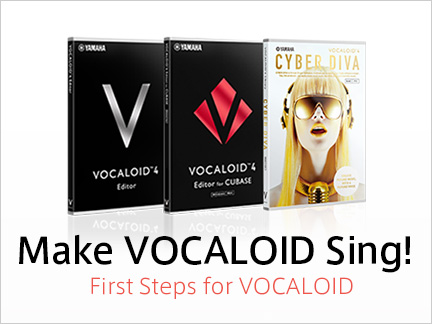 Make VOCALOID Sing! First Steps for VOCALOID.