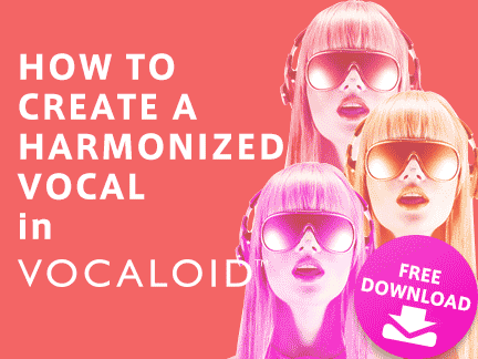 How to create a harmonized vocal in VOCALOID