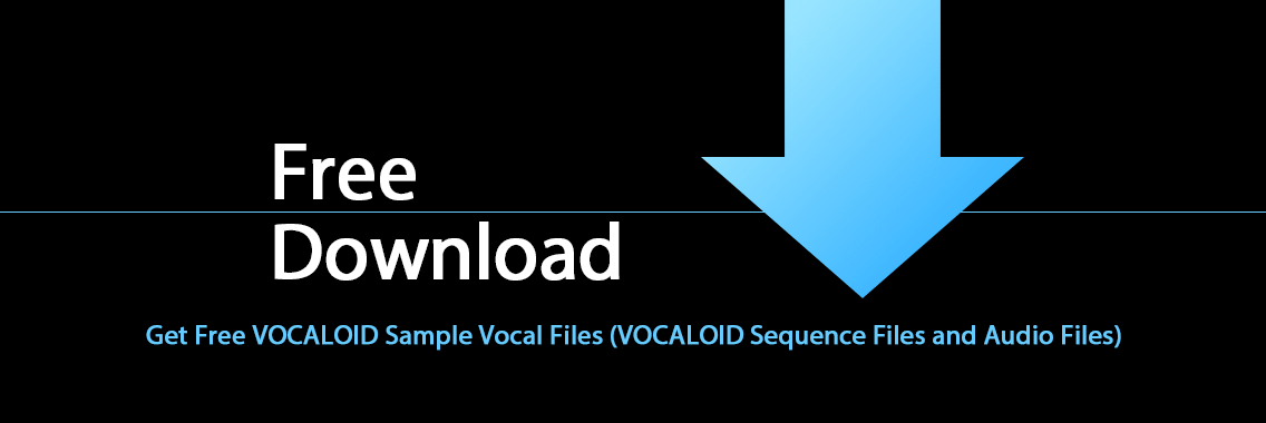 Free Download - VOCALOID Sample Vocal Files for Your Music Production