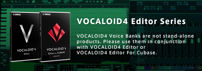 VOCALOID4 Editor Products