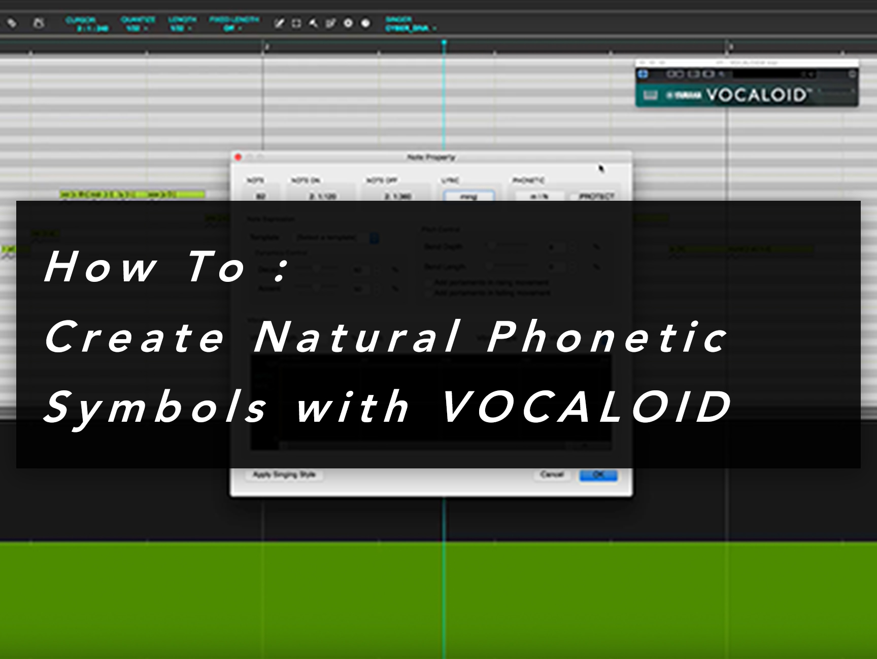 How to: Create Natural Phonemes with VOCALOID4 CYBER DIVA