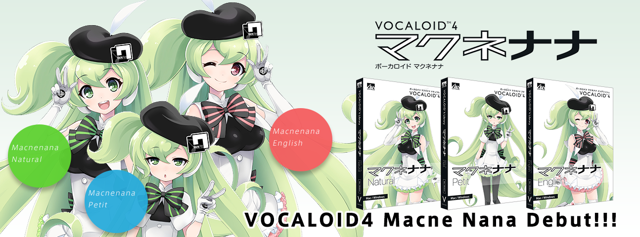 Macne Nana series is now available as a VOCALOID4 Voice Bank series! The series also features a new Voice Bank, Macne Nana Petit!