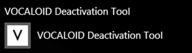 「VOCALOID Deactivation Tool」