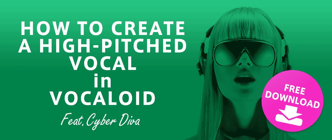 [Perfect for genres like EDM and trance!] How to create a high-pitched vocal in VOCALOID